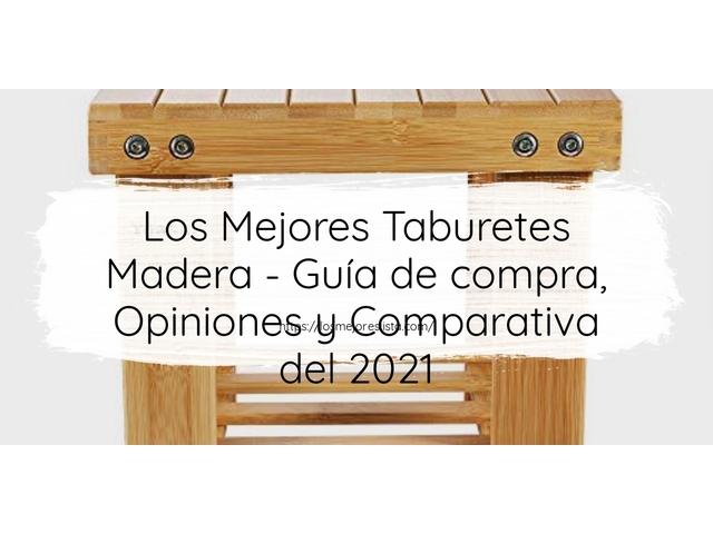 Los Mejores Taburetes Madera – Guía de compra, Opiniones y Comparativa del 2021 (España)