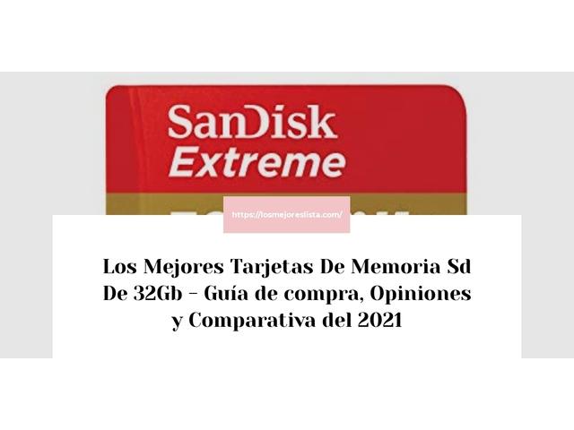 Los Mejores Tarjetas De Memoria Sd De 32Gb – Guía de compra, Opiniones y Comparativa del 2021 (España)