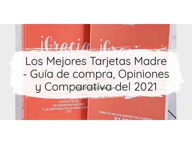 Los Mejores Tarjetas Madre – Guía de compra, Opiniones y Comparativa del 2021 (España)