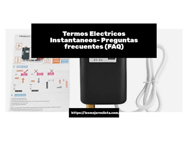 Los Mejores Termos Electricos Instantaneos – Guía de compra, Opiniones y Comparativa del 2021 (España)