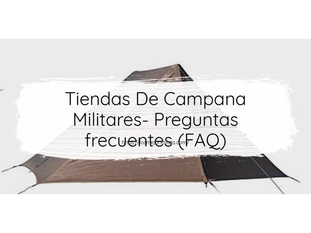 Los Mejores Tiendas De Campana Militares – Guía de compra, Opiniones y Comparativa del 2021 (España)