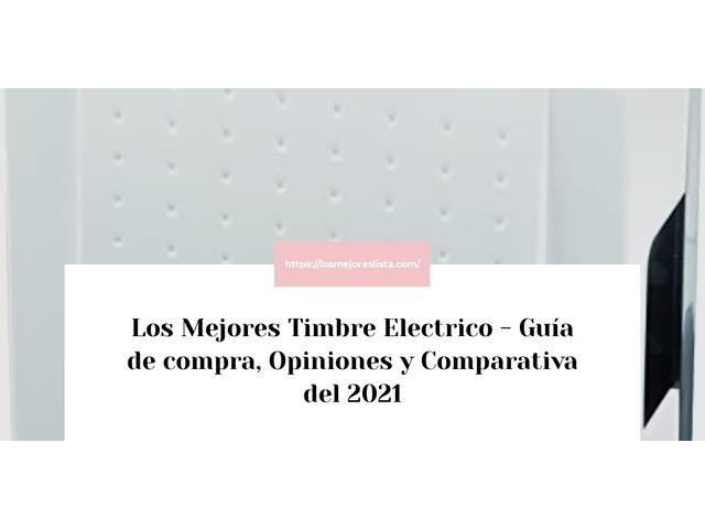 Los Mejores Timbre Electrico – Guía de compra, Opiniones y Comparativa del 2021 (España)