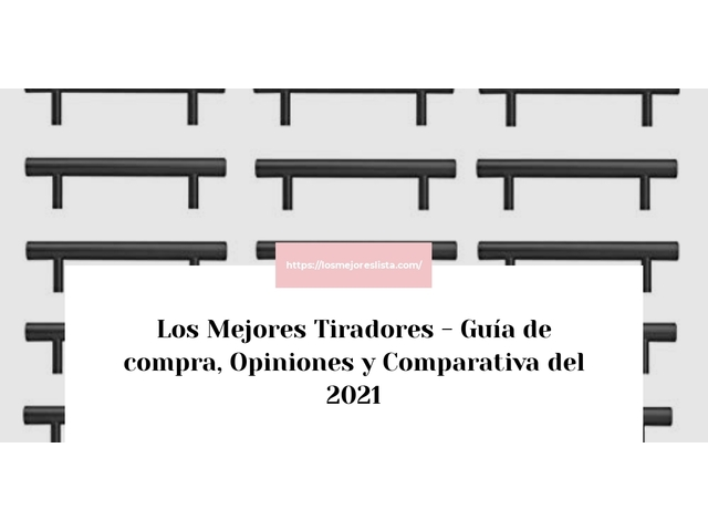 Los Mejores Tiradores – Guía de compra, Opiniones y Comparativa del 2021 (España)