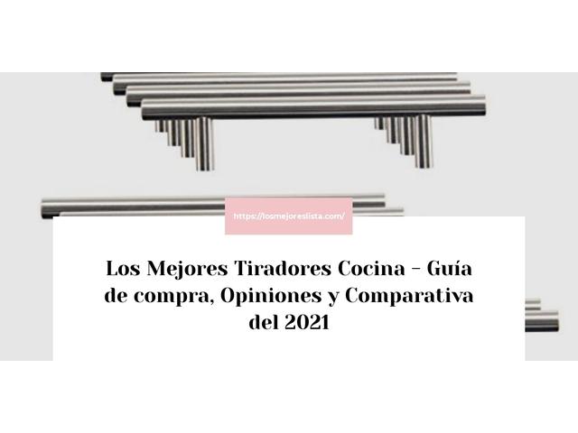 Los Mejores Tiradores Cocina – Guía de compra, Opiniones y Comparativa del 2021 (España)