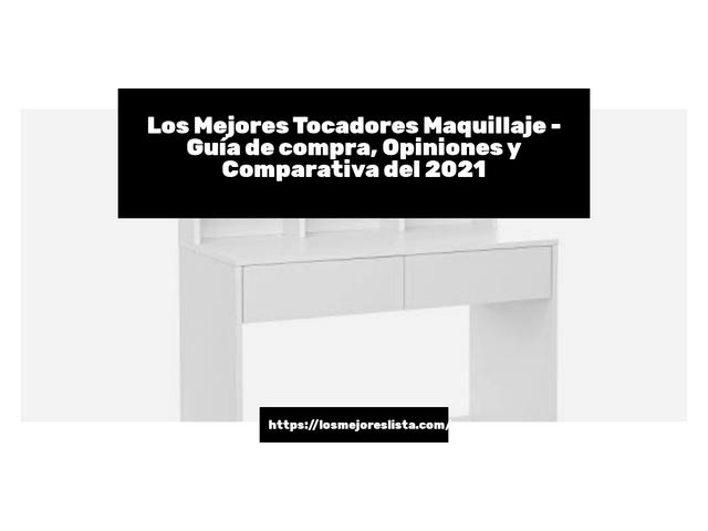 Los Mejores Tocadores Maquillaje – Guía de compra, Opiniones y Comparativa del 2021 (España)