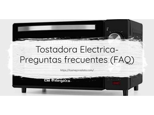 Los Mejores Tostadora Electrica – Guía de compra, Opiniones y Comparativa del 2021 (España)