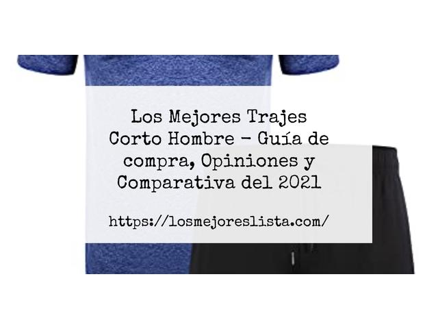 Los Mejores Trajes Corto Hombre – Guía de compra, Opiniones y Comparativa del 2021 (España)
