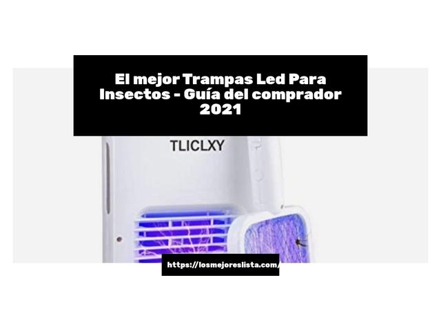 Los Mejores Trampas Led Para Insectos – Guía de compra, Opiniones y Comparativa del 2021 (España)