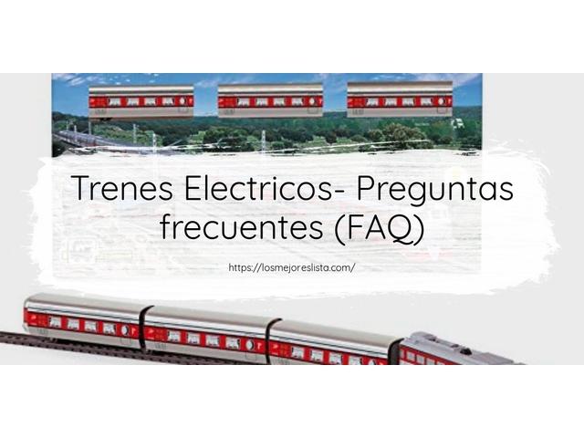 Los Mejores Trenes Electricos – Guía de compra, Opiniones y Comparativa del 2021 (España)