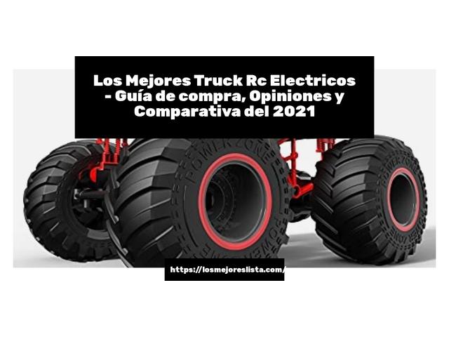 Los Mejores Truck Rc Electricos – Guía de compra, Opiniones y Comparativa del 2021 (España)