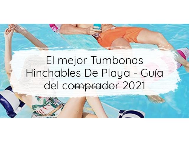 Los Mejores Tumbonas Hinchables De Playa – Guía de compra, Opiniones y Comparativa del 2021 (España)