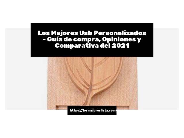 Los Mejores Usb Personalizados – Guía de compra, Opiniones y Comparativa del 2021 (España)