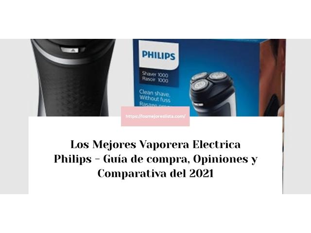 Los Mejores Vaporera Electrica Philips – Guía de compra, Opiniones y Comparativa del 2021 (España)