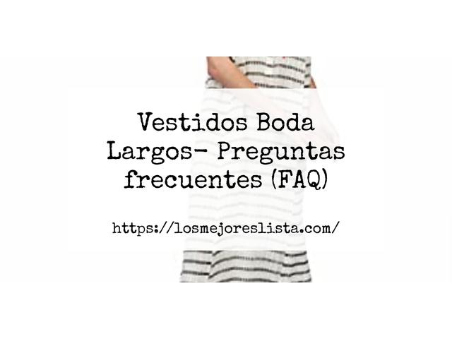 Los Mejores Vestidos Boda Largos – Guía de compra, Opiniones y Comparativa del 2021 (España)