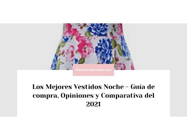 Los Mejores Vestidos Noche – Guía de compra, Opiniones y Comparativa del 2021 (España)