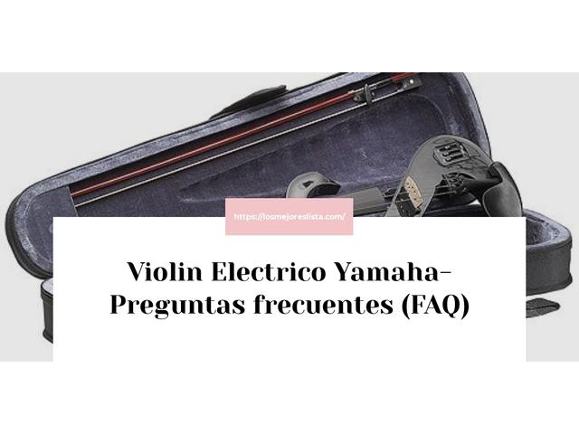 Los Mejores Violin Electrico Yamaha – Guía de compra, Opiniones y Comparativa del 2021 (España)