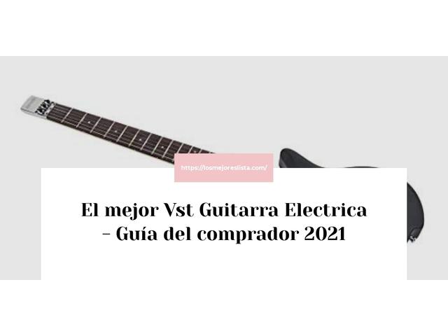 Los Mejores Vst Guitarra Electrica – Guía de compra, Opiniones y Comparativa del 2021 (España)