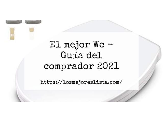 Los Mejores Wc – Guía de compra, Opiniones y Comparativa del 2021 (España)