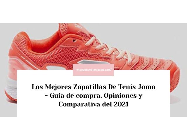 Los Mejores Zapatillas De Tenis Joma – Guía de compra, Opiniones y Comparativa del 2021 (España)