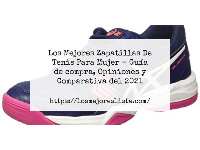Los Mejores Zapatillas De Tenis Para Mujer – Guía de compra, Opiniones y Comparativa del 2021 (España)