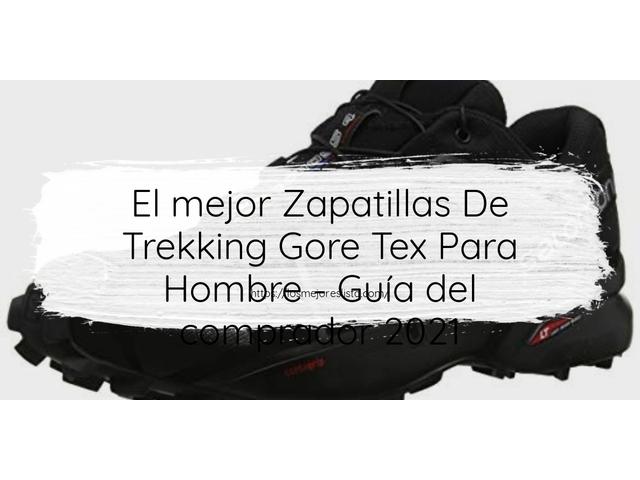 Los Mejores Zapatillas De Trekking Gore Tex Para Hombre – Guía de compra, Opiniones y Comparativa del 2021 (España)