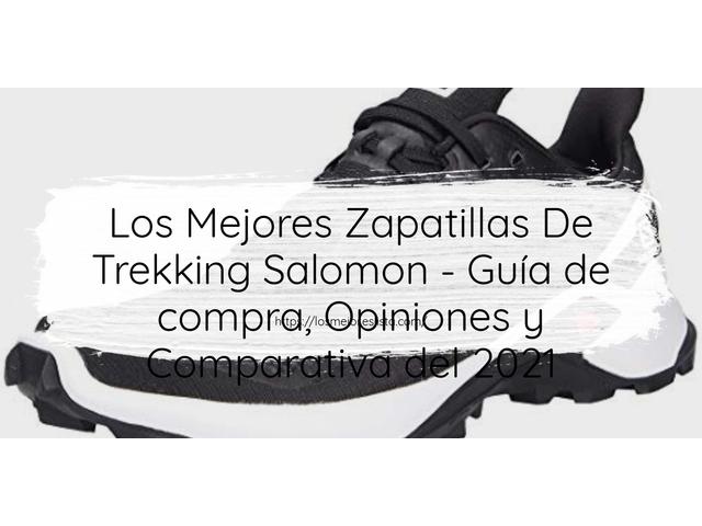 Los Mejores Zapatillas De Trekking Salomon – Guía de compra, Opiniones y Comparativa del 2021 (España)