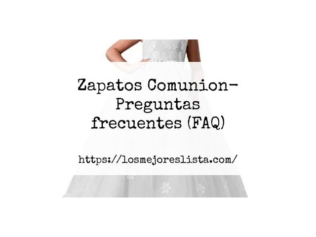 Los Mejores Zapatos Comunion – Guía de compra, Opiniones y Comparativa del 2021 (España)