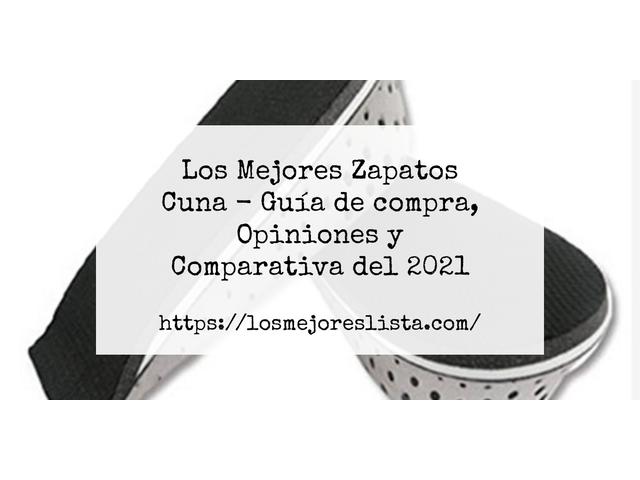 Los Mejores Zapatos Cuna – Guía de compra, Opiniones y Comparativa del 2021 (España)