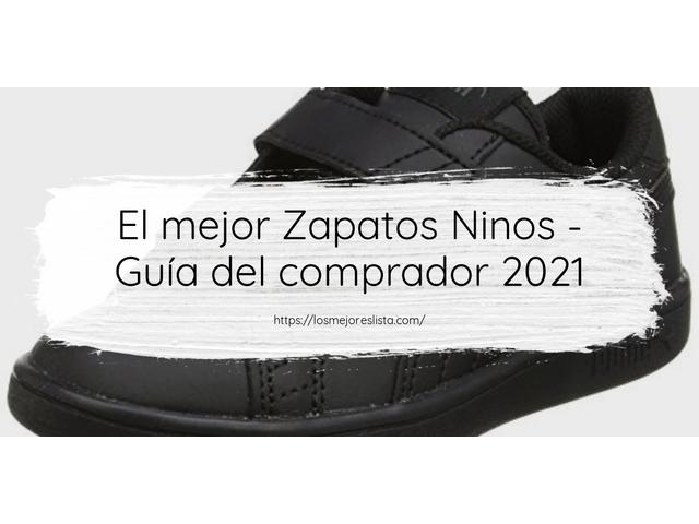 Los Mejores Zapatos Ninos – Guía de compra, Opiniones y Comparativa del 2021 (España)