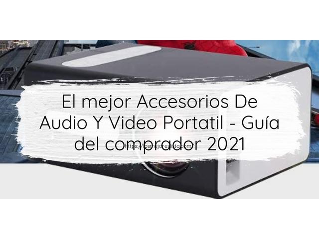 Los Mejores Accesorios De Audio Y Video Portatil – Guía de compra, Opiniones y Comparativa del 2021 (España)