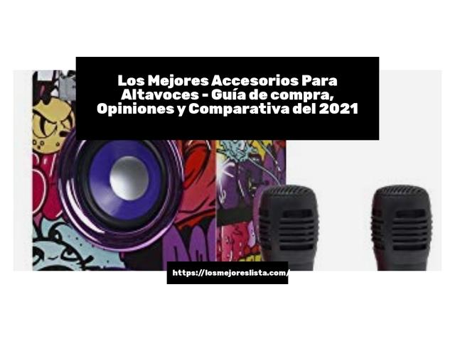 Los Mejores Accesorios Para Altavoces – Guía de compra, Opiniones y Comparativa del 2021 (España)