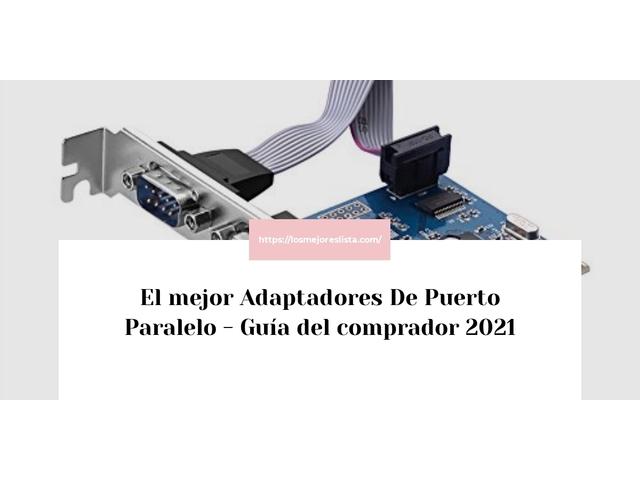 Los Mejores Adaptadores De Puerto Paralelo – Guía de compra, Opiniones y Comparativa del 2021 (España)