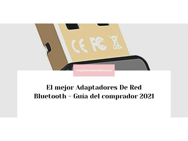 Los Mejores Adaptadores De Red Bluetooth – Guía de compra, Opiniones y Comparativa del 2021 (España)