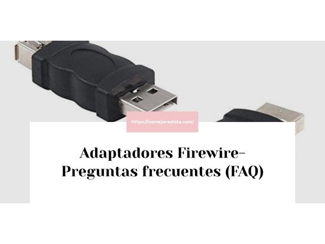 Los Mejores Adaptadores Firewire – Guía de compra, Opiniones y Comparativa del 2021 (España)