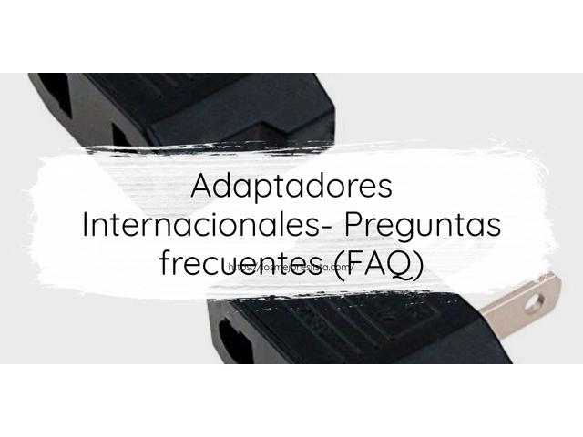 Los Mejores Adaptadores Internacionales – Guía de compra, Opiniones y Comparativa del 2021 (España)