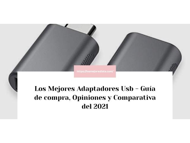 Los Mejores Adaptadores Usb – Guía de compra, Opiniones y Comparativa del 2021 (España)