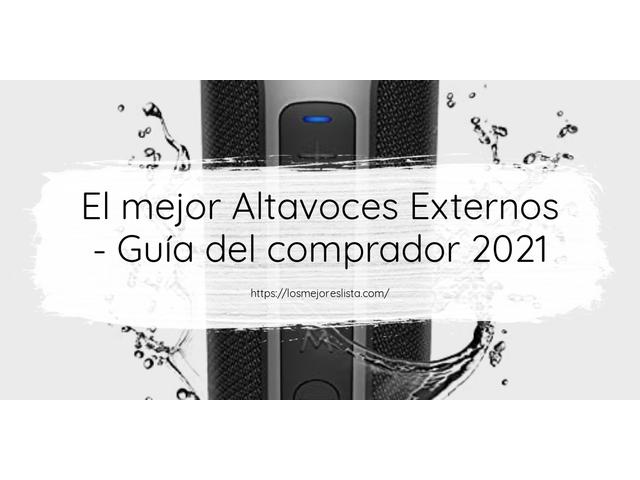 Los Mejores Altavoces Externos – Guía de compra, Opiniones y Comparativa del 2021 (España)