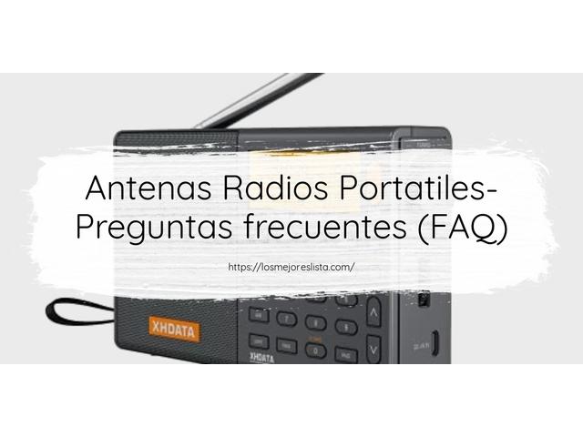 Los Mejores Antenas Radios Portatiles – Guía de compra, Opiniones y Comparativa del 2021 (España)