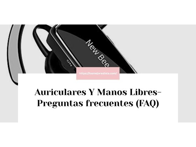 Los Mejores Auriculares Y Manos Libres – Guía de compra, Opiniones y Comparativa del 2021 (España)