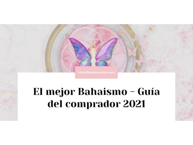 Los Mejores Bahaismo – Guía de compra, Opiniones y Comparativa del 2021 (España)