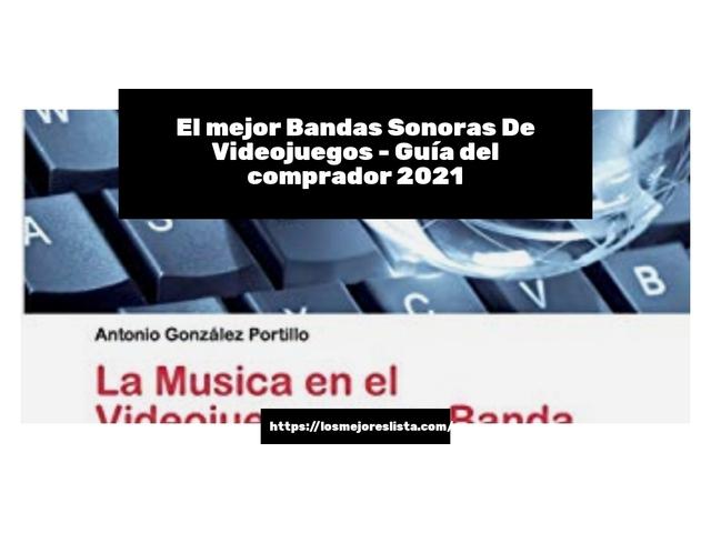 Los Mejores Bandas Sonoras De Videojuegos – Guía de compra, Opiniones y Comparativa del 2021 (España)