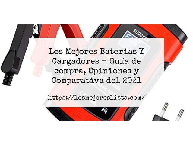 Los Mejores Baterias Y Cargadores – Guía de compra, Opiniones y Comparativa del 2021 (España)