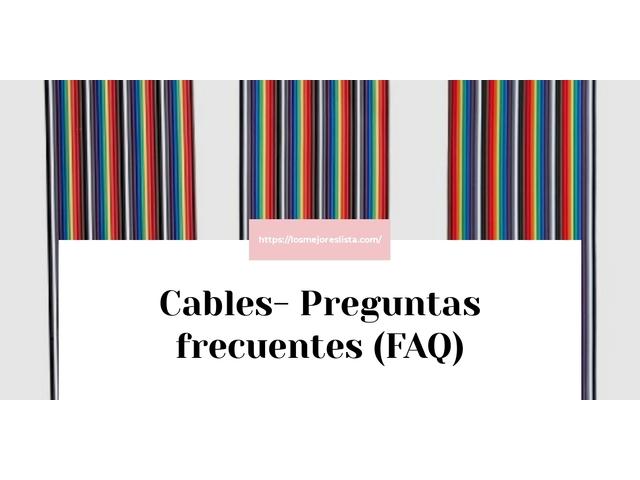 Los Mejores Cables – Guía de compra, Opiniones y Comparativa del 2021 (España)
