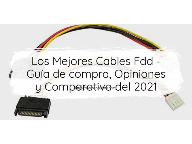 Los Mejores Cables Fdd – Guía de compra, Opiniones y Comparativa del 2021 (España)