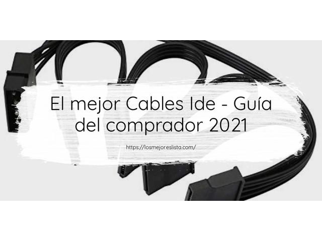 Los Mejores Cables Ide – Guía de compra, Opiniones y Comparativa del 2021 (España)