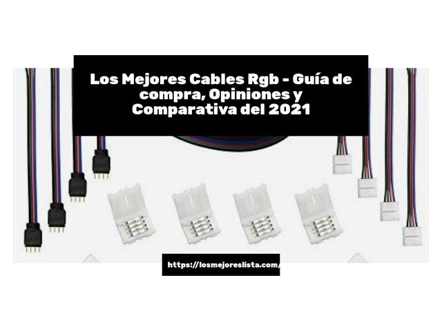 Los Mejores Cables Rgb – Guía de compra, Opiniones y Comparativa del 2021 (España)