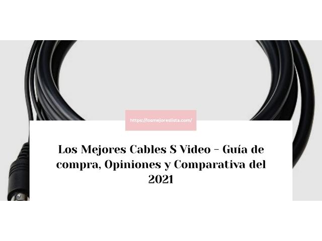 Los Mejores Cables S Video – Guía de compra, Opiniones y Comparativa del 2021 (España)