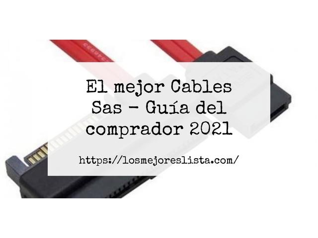 Los Mejores Cables Sas – Guía de compra, Opiniones y Comparativa del 2021 (España)