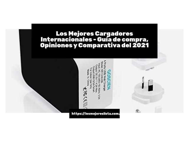 Los Mejores Cargadores Internacionales – Guía de compra, Opiniones y Comparativa del 2021 (España)