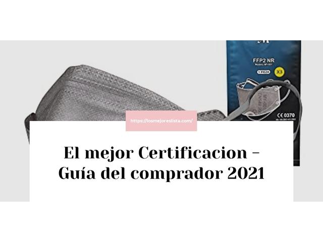 Los Mejores Certificacion – Guía de compra, Opiniones y Comparativa del 2021 (España)